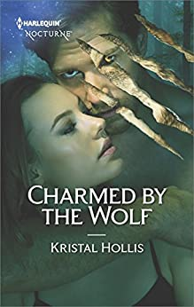 Charmed by the Wolf by [Hollis, Kristal]