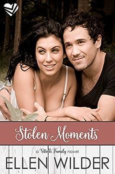 Stolen Moments (The Vitalli Family Book 2) by [Wilder, Ellen]