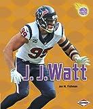 J. J. Watt, Jon Fishman, 146774493X