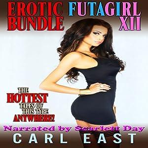 Erotic Futagirl Bundle XII Audiobook
