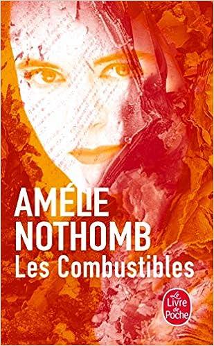 Les Combustibles Le Livre De Poche French Edition