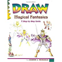 Draw Magical Fantasies (Learn to Draw) by Damon J. Reinagle (1-Nov-2002) Paperback