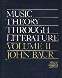 Music Theory Through Literature, Baur, John, 0136078478