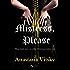 Mistress, Please (Mistress Series Book 2)