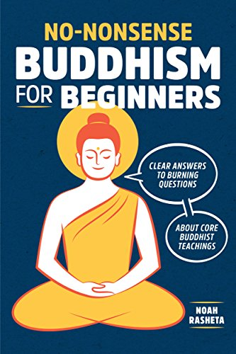 No-Nonsense Buddhism for Beginners: Clear Answers to Burning Questions About Core Buddhist Teachings cover