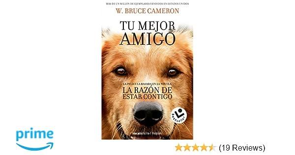 La razon de estar contigo (Spanish Edition): W. Bruce Cameron: 9788416240920: Amazon.com: Books