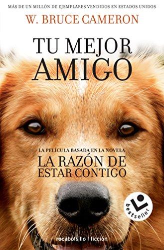 La razon de estar contigo (Spanish Edition) [W. Bruce Cameron] (Tapa Blanda)
