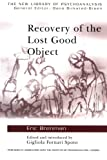 Recovery of the Lost Good Object, Brenman, Eric, 0415409233