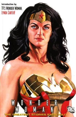 Wonder Woman: The Greatest Stories Ever Told: Greatest Stories Ever