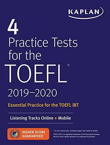 - 4 Practice Tests for the TOEFL 2019-2020: Listening Tracks Online + Mobile (Kaplan Test Prep)