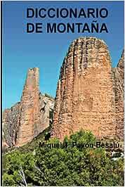 Diccionario de montaña: Amazon.es: Besalú, Miquel J. Pavón ...