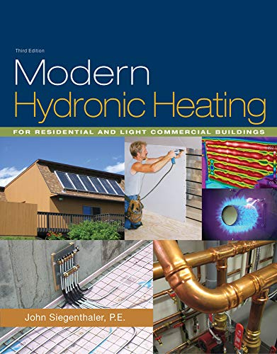 Modern Hydronic Heating: For Residential and Light Commercial Buildings