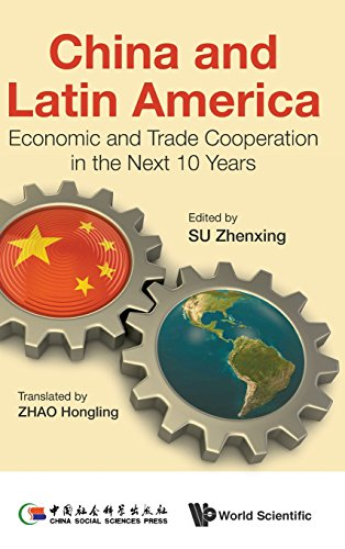China and Latin America: Economic and Trade Cooperation in the Next Ten Years
