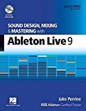 Sound Design, Mixing and Mastering with Ableton