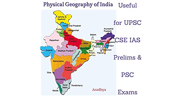 Physical Geography Of India The Complete Study