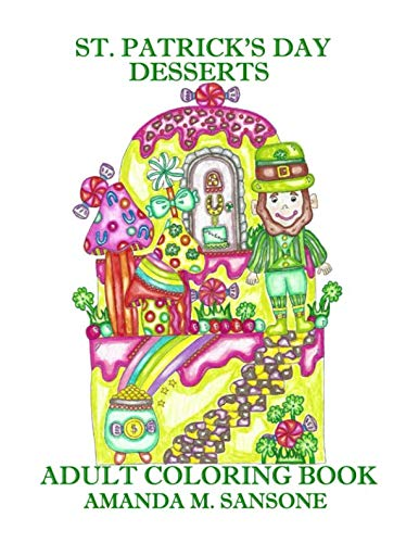 (St. Patrick's Day Desserts: Adult Coloring)