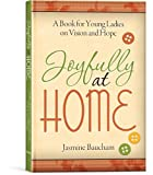 Joyfully at Home, Jasmine Baucham, 1934554502