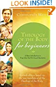 #10: Theology of the Body for Beginners: A Basic Introduction to Pope John Paul II's Sexual Revolution, Revised Edition