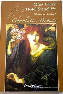 Mina Laury y Hotel Stancliffe par Brontë