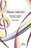 Idioma É Música, Susanna Zaraysky, 0982018932
