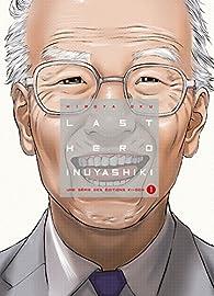 Last Hero Inuyashiki, tome 1 par Hiroya Oku
