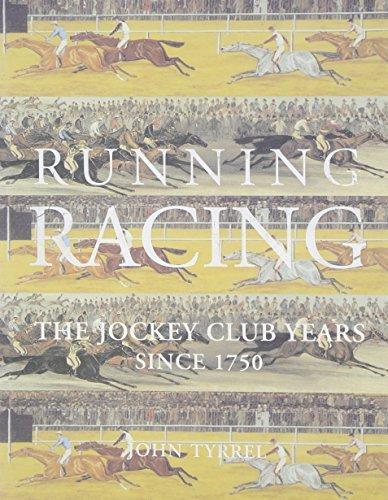 Running Racing: The Jockey Club Years since 1750