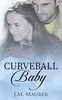 Curveball Baby by [Maurer, J.M.]