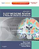 : Kryger's Sleep Medicine Review: A Problem-Oriented Approach (Expert Consult Title: Online + Print)