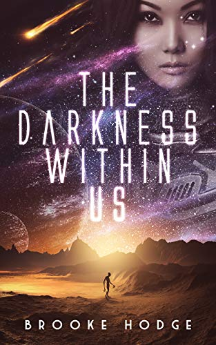 The Darkness Within Us (The Dark Dimension Series Book 1)