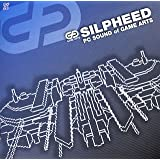 「SILPHEED」~PC SOUND of GAME ARTS~[GAME SOUND LEGEND SERIES]