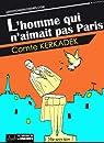L'homme qui n'aimait pas Paris par Kerkadek