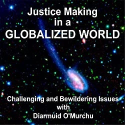 Justice Making in a Globalized Wowld