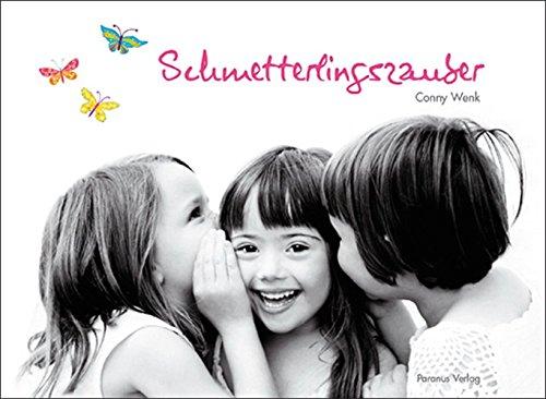 Schmetterlingszauber: Hannah, Juliana und Lilly - Bilder einer Freundschaft