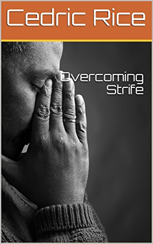 Overcoming Strife (Hidden Manna Book 16)