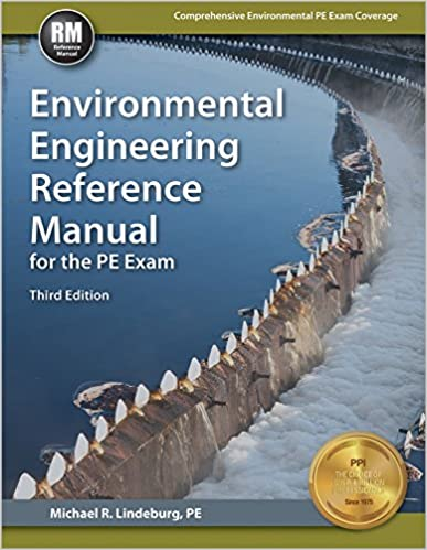Environmental Engineering Reference Manual, 3rd Edition Third Edition, New Edition by Michael R. Lindeburg PE  PDF Download