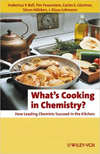 Whats Cooking in Chemistry?: How Leading Chemists Succeed in the Kitchen Erlebnis Wissenschaft: Amazon.es: Hubertus P. Bell, Tim Feuerstein, ...
