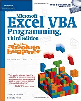 Microsoft Excel VBA Programming for the Absolute Beginner by Duane Birnbaum (2007-06-08)