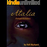 Atalia (Prologue of a Galaxy) (English Edition)