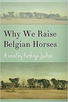 Book Why We Raise Belgian Horses