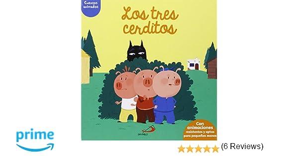 Los tres cerditos: Cuentos animados. Con animaciones resistentes y aptas para pequeñas manos Aprender, jugar y descubrir: Amazon.es: Anne-Sophie Baumann, ...