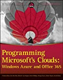 Programming Microsoft's Clouds, Thomas Rizzo and Darrin Bishop, 1118076567