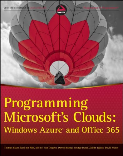 [PDF] Programming Microsoft?s Clouds: Windows Azure and Office 365 Free Download | Publisher : Wrox | Category : Computers & Internet | ISBN 10 : 1118076567 | ISBN 13 : 9781118076569