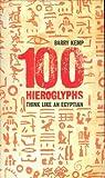 100 Hieroglyphs, Barry Kemp, 1862076588