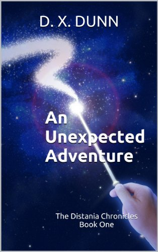 An Unexpected Adventure (The Distania Chronicles Book 1)