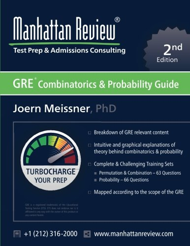 Manhattan Review GRE Combinatorics & Probability Guide [2nd Edition]: Turbocharge your Prep