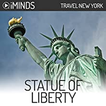 Statue of Liberty: Travel New York Audiobook by  iMinds Narrated by Vanessa DeSilvio