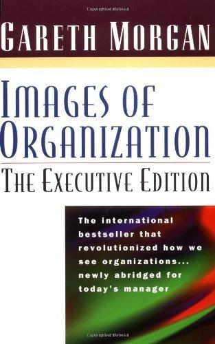 Images of Organization: The Executive Edition by Gareth Morgan (1998-06-01)