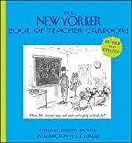 img - for The New Yorker Book of Teacher Cartoons book / textbook / text book