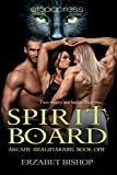 Spirit Board (Arcane Imaginarium Book 1)