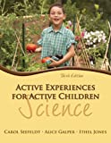 Active Experiences for Active Children: Science (3rd Edition)